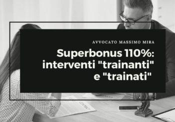 """Superbonus 110%: interventi """"trainanti"""" e """"trainati"""" su edificio condominiale"""