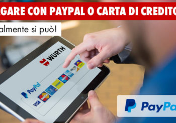 Pagare sull'ONLINE-SHOP Würth tramite PayPal e carte di credito? Finalmente si può!