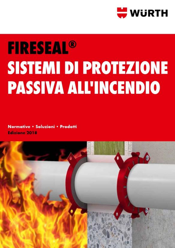 Catalogo Fireseal Würth - Sistemi di protezione passiva all'incendio