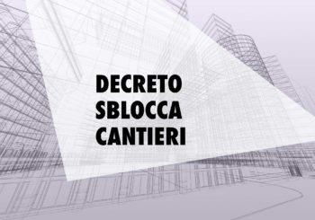 Sblocca cantieri: le novità per l'edilizia privata in materia di rigenerazione urbana e interventi in zone sismiche