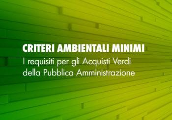 I Criteri Ambientali Minimi negli Acquisti Verdi della Pubblica Amministrazione