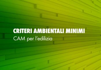Criteri Ambientali Minimi per l'edilizia: cosa prevede la normativa?