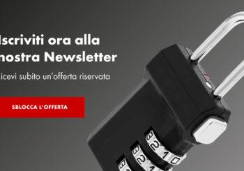 Iscriviti subito alla newsletter e sblocca la tua prima offerta esclusiva!