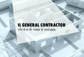 Il General Contractor, chi è e di cosa si occupa il main contractor
