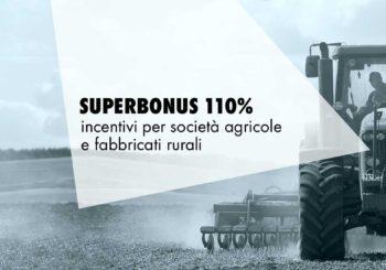 Superbonus 110%: il bonus spetta anche a società agricole e imprenditori per i fabbricati rurali ad uso abitativo