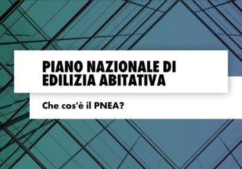 Piano Nazionale di Edilizia Abitativa: che cos'è il PNEA?